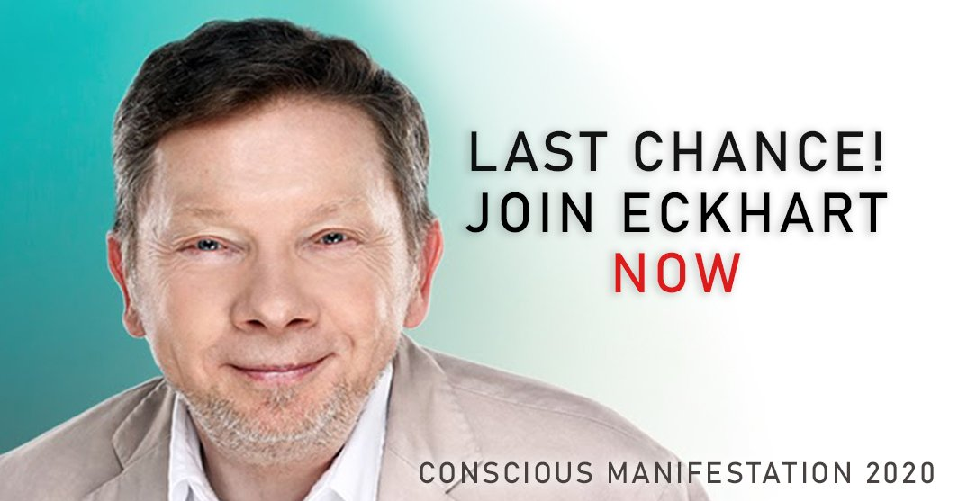 conscious manifestation 2020 eckhart tolle