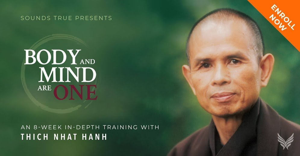 body and mind are one thich nhat hanh online course