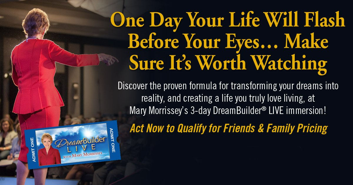 dreambuilder LIVE mary morrissey