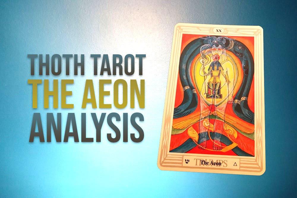 thoth tarot card the aeon analysis