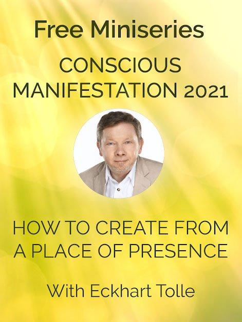 eckhart conscious manifestation program free mini series