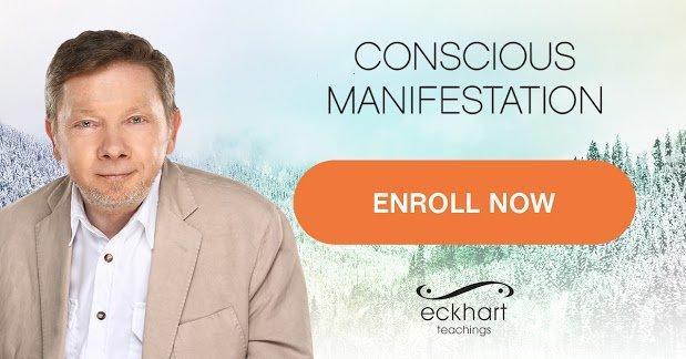 eckhart tolle conscious manifestation 2021 enroll 2
